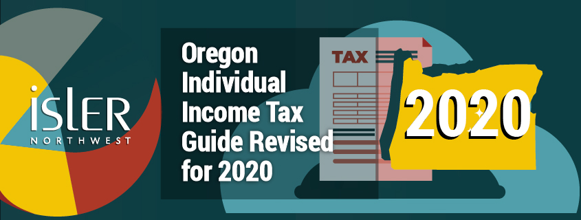 Oregon Individual Income Tax Guide Revised for 2020