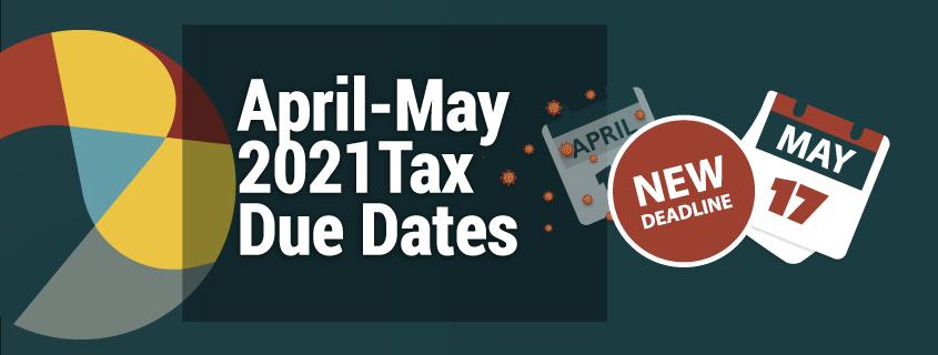 April-May 2021Tax Due Dates