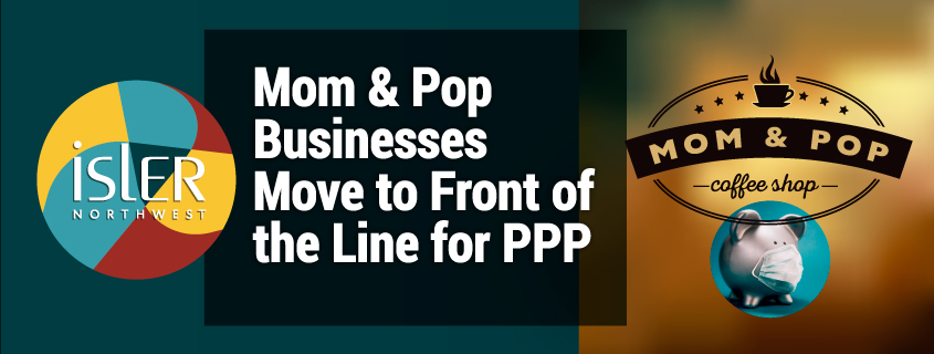 Mom-and-Pop-Businesses-Move-to-Front-of-the-Line-for-PPP-Loans